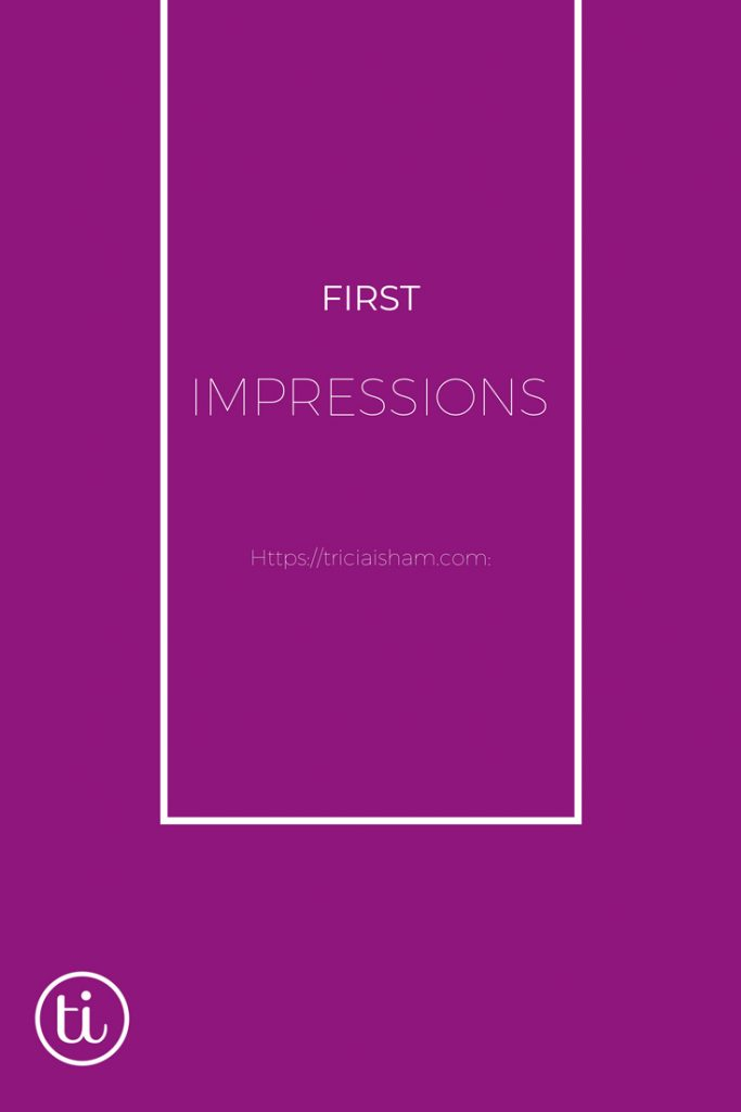 Fist impressions start with your website and should carry through to the client experience. Read more at https://triciaisham.com