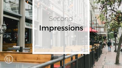 Second Impressions