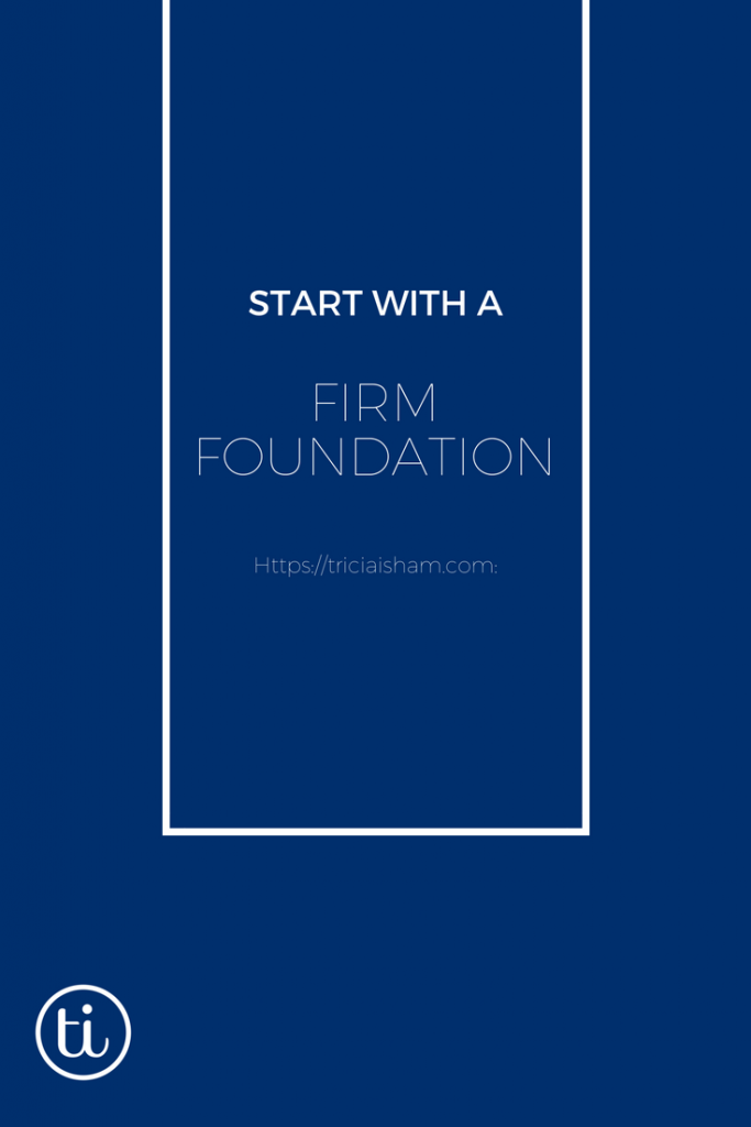 Start your business with a firm foundation and a simple website. Read more at https://triciaisham.com