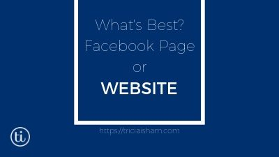Facebook Page or Website?
