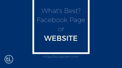 Facebook Page or Website?