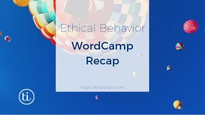 Recap of Ethical Behavior in an Open Source World Panel Discussion