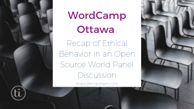 Ottawa Panel Discussion: Ethical Behavior in an Open Source World