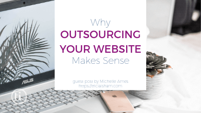 Why Outsourcing Your Website Makes Sense