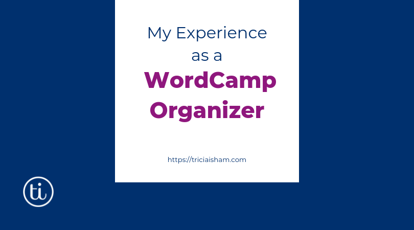 My Experience as a WordCamp Organizer