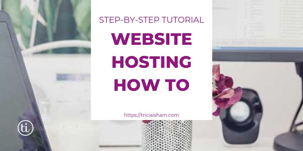 Website Hosting How To