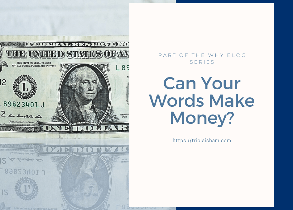 Can Your Words Make Money