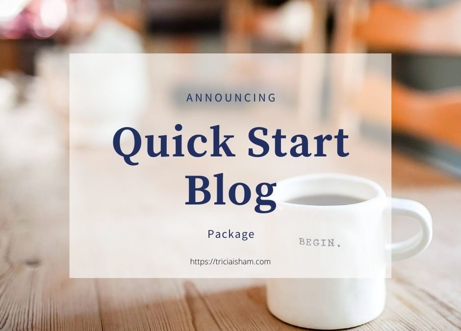 New Service: Quick Start Blog Package