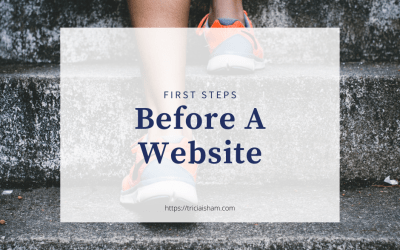 First Steps Before A Website