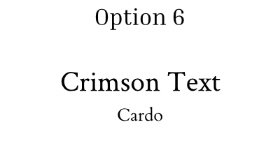 font pairing option 6 crimson text and cardo